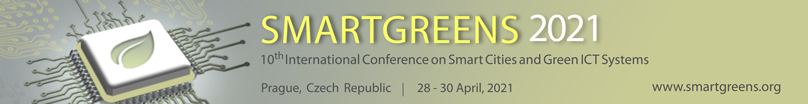 SMARTGREENS 2021 - 10th International Conference on Smart Cities and Green ICT Systems