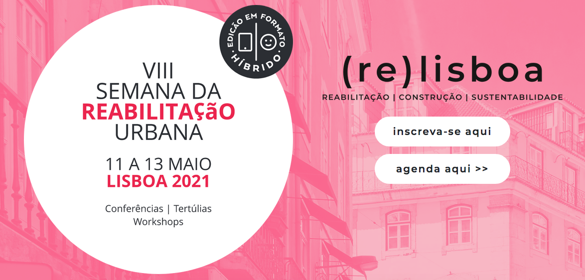 VIII Semana da Reabilitação Urbana de Lisboa