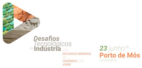 Desafios Tecnológicos da Indústria dos Recursos Minerais da Cerâmica e do Vidro