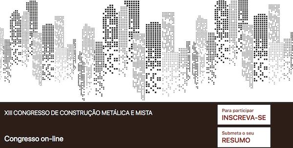 XIII Congresso de Construção Metálica e Mista