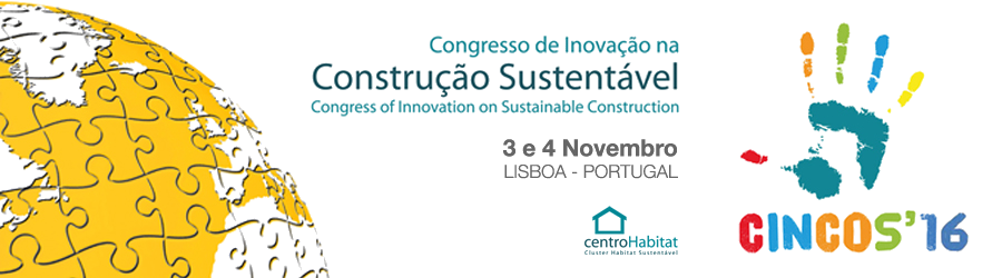 CINCOS'16 - Congresso de Inovação na Construção Sustentável