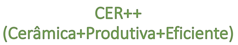 CER++ (Cerâmica+Produtiva+Eficiente)